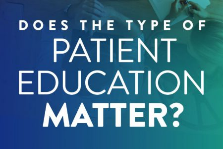 Does the type of Patient Education Matter?