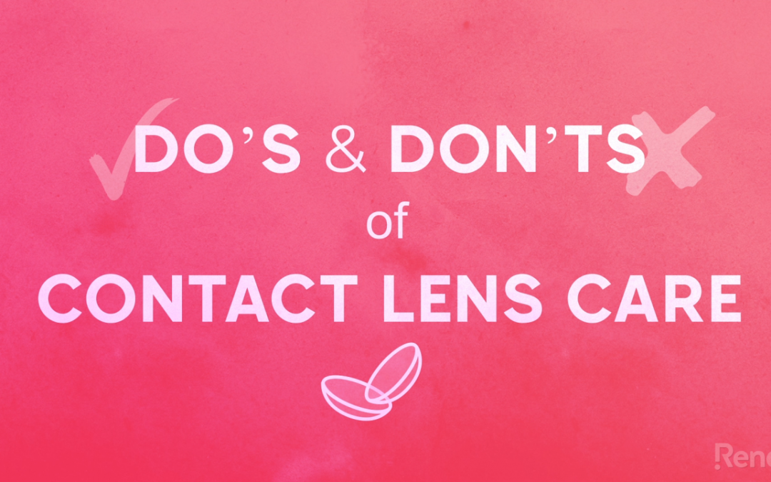Promote Good Contact Lens Habits with Rendia's New Video
