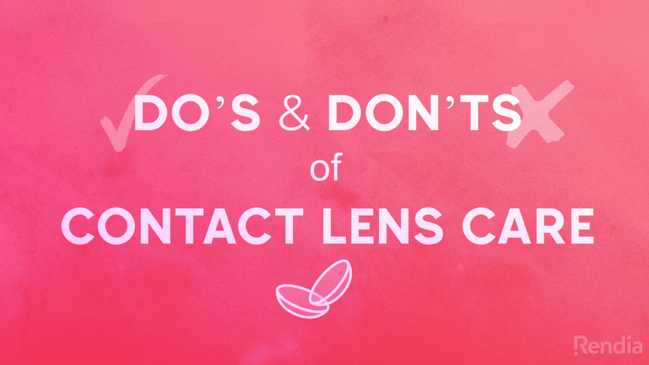 Do's and Don'ts of Contact Lens Care